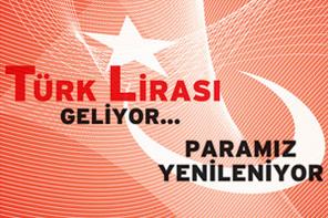 Türk Lirası Geliyor