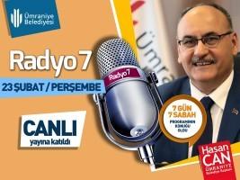 """Başkan Hasan Can, Radyo 7'de Yayınlanan """"7 Gün 7 Sabah"""" Programına Bağlandı"""