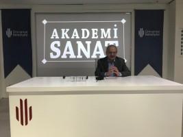 Akademi Sanat'ın Bu Haftaki Konuğu Akademisyen ve Yazar Prof. Dr. İsmail Kara'ydı