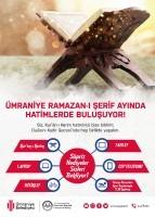 ÜMRANİYELİLER RAMAZANDA MUKABELELERDE BULUŞACAK