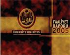 2005 Faaliyet Raporu