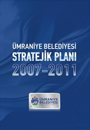 Ümraniye Belediyesi Stratejik Planı 2007-2011